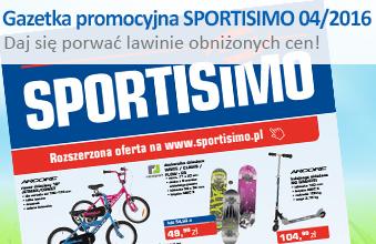 Gazetka promocyjna SPORTISIMO 04/2016 - daj się porwać lawinie obniżonych cen!